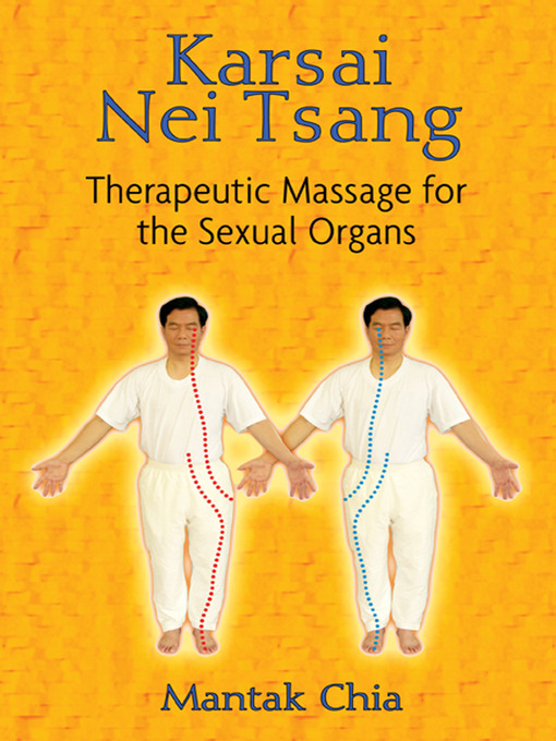 Karsai Nei Tsang (eBook): Therapeutic Massage for the Sexual Organs